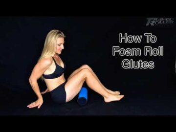 How To Foam Roll GLUTE Muscles