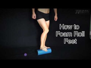 How To Foam Roll FEET