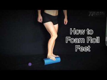 How To Foam Roll FEET